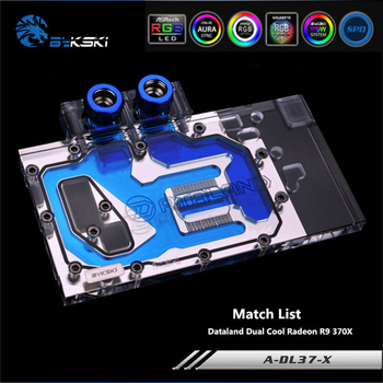 Bykski A-DL37-X Full Coverage GPU Water Block For Dataland Dual Cool Radeon R9 370X Graphics Card Cooler