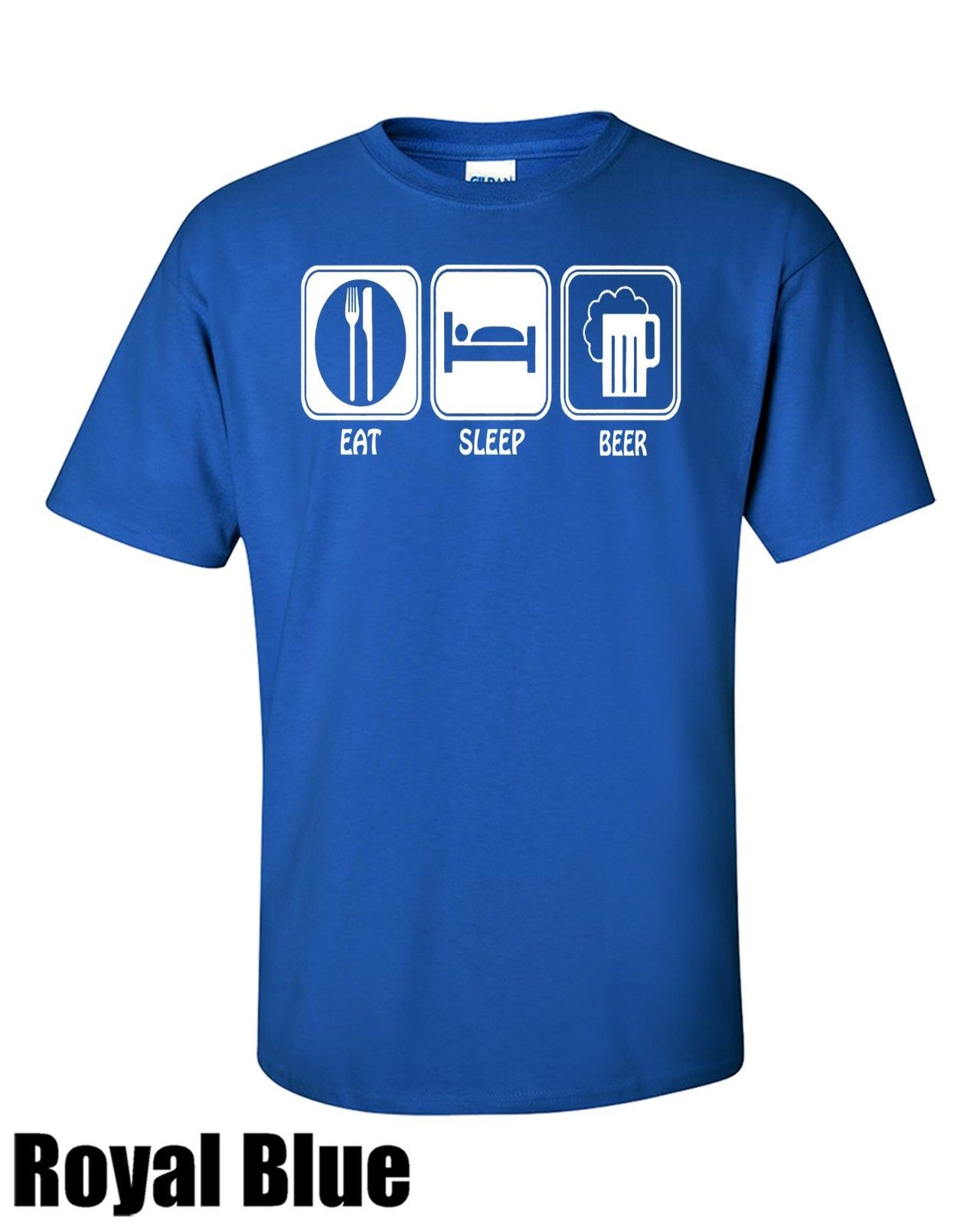 Eat. Sleep Beer T Shirt All col and Sizes Cotton New Funny Tops Tee Unisex 2018 Arrival MenS Fashion