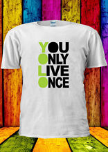 YOLO You Only Live Once Cool T-shirt Vest  Top Men Women Unisex 2203 New Funny Tops Tee freeshipping
