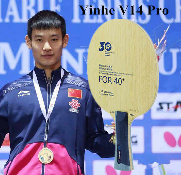 Yinhe 30th Anniversary Professional Version V14 V-14 Pro  table tennis Blade for new material 40+