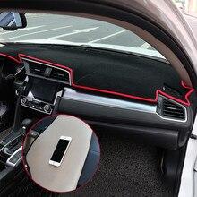 Для Honda Civic 10th приборной панели автомобиля коврик Избегайте светильник Pad приборной панели Ковры Анти-УФ аксессуары