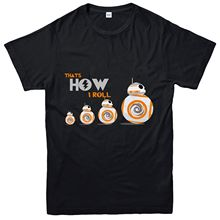 Star Wars T-Shirt, That How I Roll BB-8 Robot Inspired Tee Top Free shipping star wars bb 8 rc robot star wars bb 8 2 4g remote control bb8 figure robot action robot sound intelligent toys car for children
