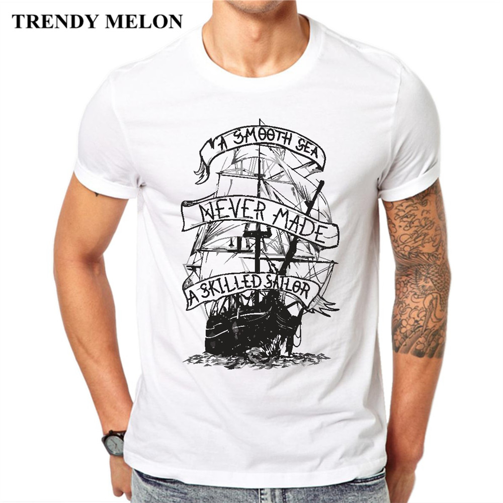 Trendy Melon Casual Print Men Tshirt Smooth Sea Never Made A Skilled Sailor New Funny Cotton T-shirt Tops Tee Shirts JAB02
