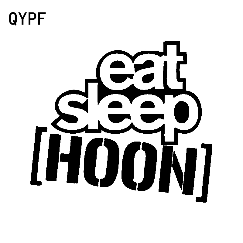QYPF 15CM*13.4CM Fashion Vinyl EAT SLEEP HOON Car Window Sticker Decal Black Silver C15-2501
