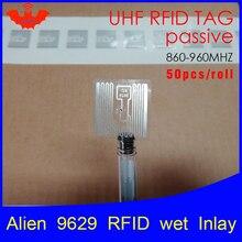 تتفاعل العلامة UHF ملصق الغريبة 9629 الرطب البطانة 915mhz868mhz 860 960MHZ Higgs3 EPC 6C 50 قطعة شحن مجاني لاصق السلبي تتفاعل التسمية