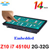 14 Inch Embedded Installation 10 Points Capacitive Touch Screen Intel Core I7 Partaker Elite Z10 Embedded