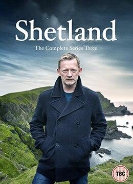《设得兰谜案 第三季》2016年英国剧情,犯罪,悬疑电视剧在线观看