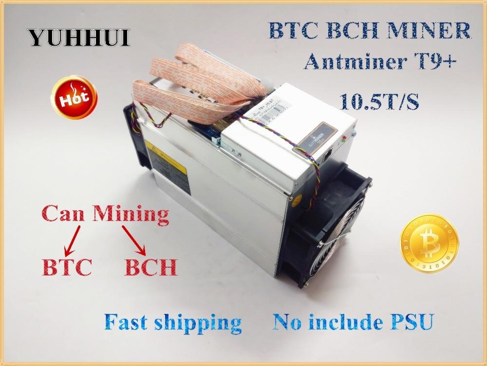 YUNHUI Nuevo 2018 AntMiner T9 + 10,5 T Bitcoin Miner (sin fuente de alimentación) asic minero más 16nm Btc BCH minero Bitcoin máquina de minería