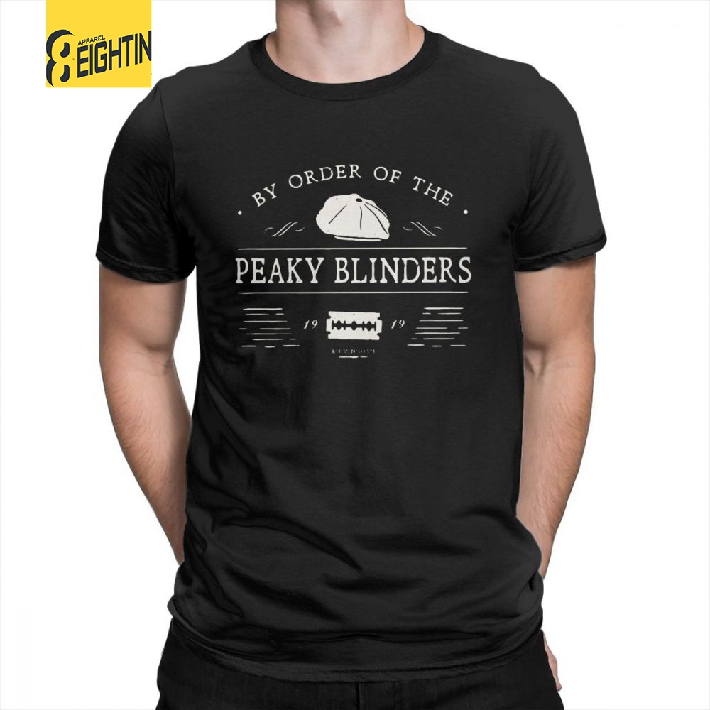 By Order Of The Peaky Blinders Mens Cool Printed O Neck   T  -  Shirts   Plus Size Tee   Shirts   Short Sleeved   T     Shirts   100% Cotton