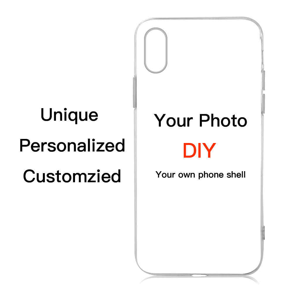Customized DIY Printed Soft Phone case for iPhone 11 X XS Max 5 6 7 8 Plus for Samsung S8 S9Plus for Xiaomi and other models