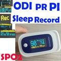 !!! ODI  Sleep Record !!! PI PR SPO2 Pluse Oximeter Fingertip Monitor