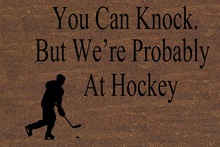 Door Mat Funny Doormat Hockey Sports Entrance Floor Non-Woven Rug You Can Knock, But Were Probably at