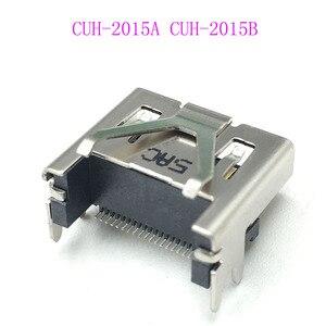 Image 3 - 6PCS המקורי CUH 2015A CUH 2015B HDMI נמל מחבר שקע לוח האם עבור Sony פלייסטיישן 4 PS4 Slim