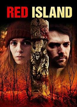 《血红岛屿》2018年美国恐怖电影在线观看