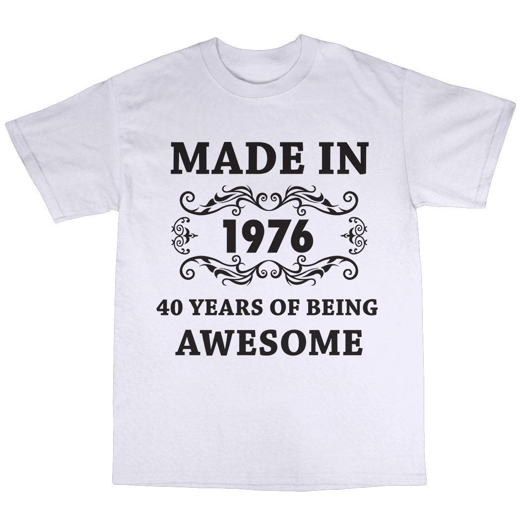 Made in 1976 T-Shirt 100% Cotton Father Present Gift Old Son Short Sleeve Cotton T Shirts Man Clothing Pop Cotton Man Tee ...