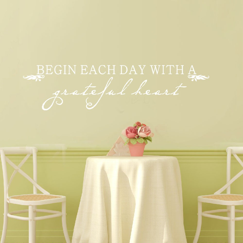 Begin Each Day With A Grateful Heart Inspirational Life Quote Vinyl ...