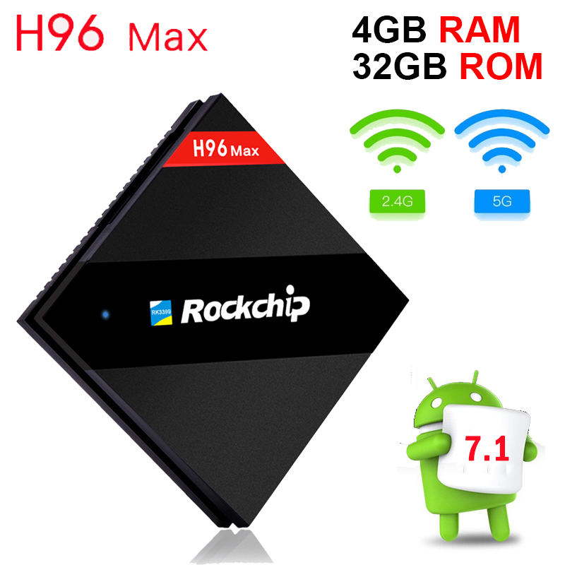 H96 MAX 4G/32G RK3399 Hexa Core Cortex A53 Mali-T860 Android Tv Box OpenGL/VG/CL Android 7.1 4K 2K Media Player Dual WiFi BT4.0