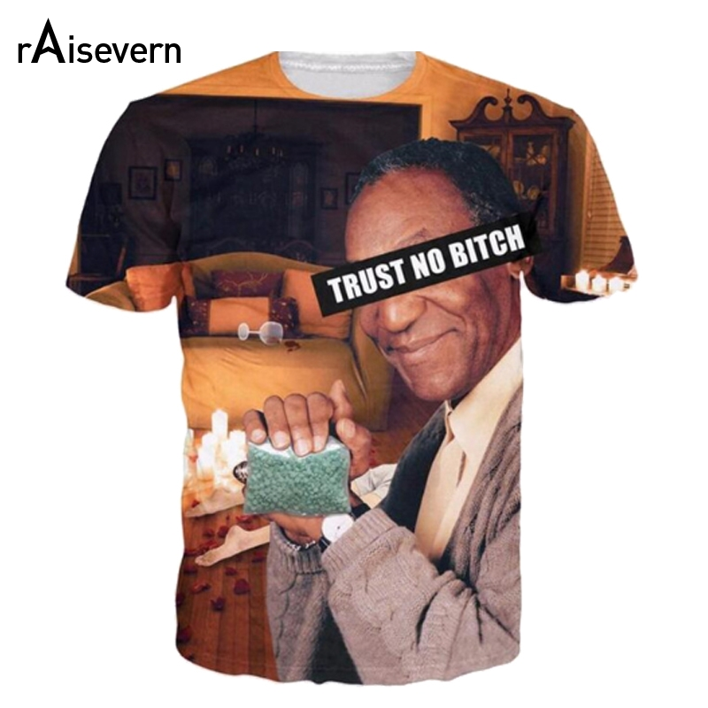 59676ddf9 Raisevern Fashion 3D T Shirt Bill Cosby TRUST NO BITCH Drugs Casual Women  Men Unisex Tee