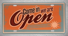 1 pc Come in we are open Shop store plaques Tin Plates Signs wall man cave Decoration Metal Art Vintage Poster
