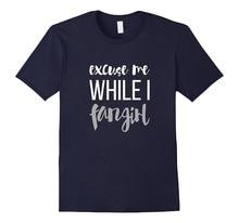 Make Custom T Shirts Regular Excuse Me While I Fangirl | Cute Fandom  Men O-Neck Short Sleeve Tee Shirt