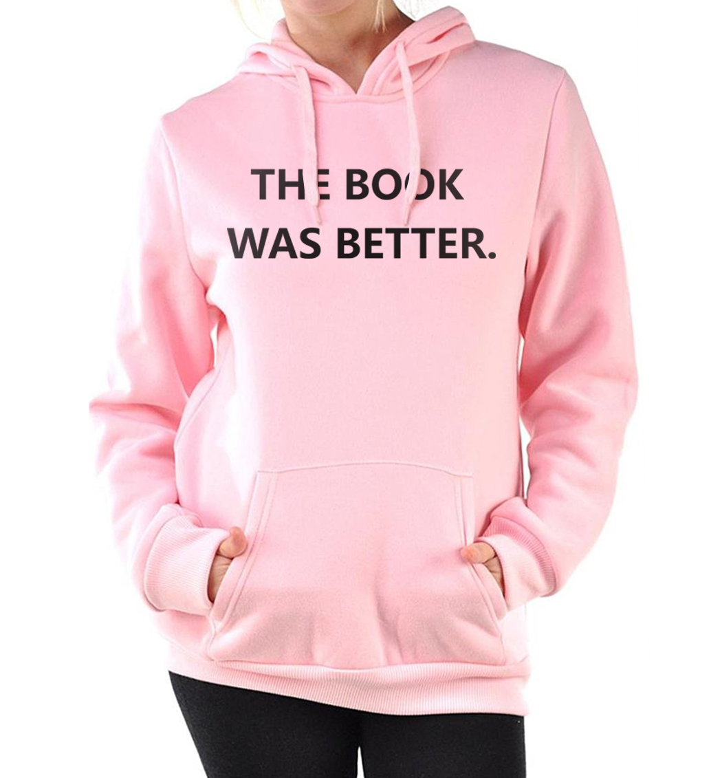 hip-hop streetwear sweatshirts 2019 fall winter THE BOOK WAS BETTER pullovers women harajuku pink tracksuit casual fitness hoody