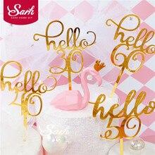 """Goud """"Hello 21 30 40 50 60"""" Hand Schrijven Cake Toppers Gelukkige Verjaardag Partij Decoratie Voor Verjaardag Levert mooie Geschenken"""