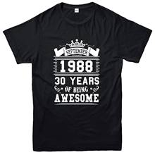New Short Sleeve Casual Thirty Years Of Being Awesome T-shirt, September 1988 Inspired Tee Top Tee shirt(China)