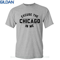 GILDAN Summer Short Sleeves Cotton Fashiont Shirt Strange Cargo Tees Excuse The Chicago In Me Shirt