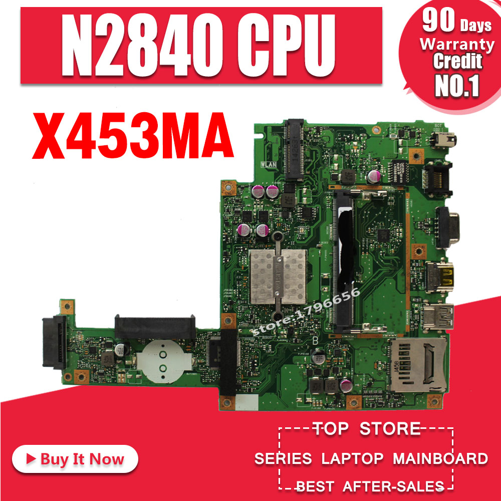 For ASUS X453MA X453M X403M F453M Laptop motherboard N2830 CPU Mainboard test goodFor ASUS X453MA X453M X403M F453M Laptop motherboard N2830 CPU Mainboard test good