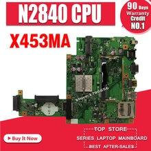 Для For Asus X453MA X453M X403M F453M материнская плата для ноутбука N2830 CPU материнская плата тест хороший