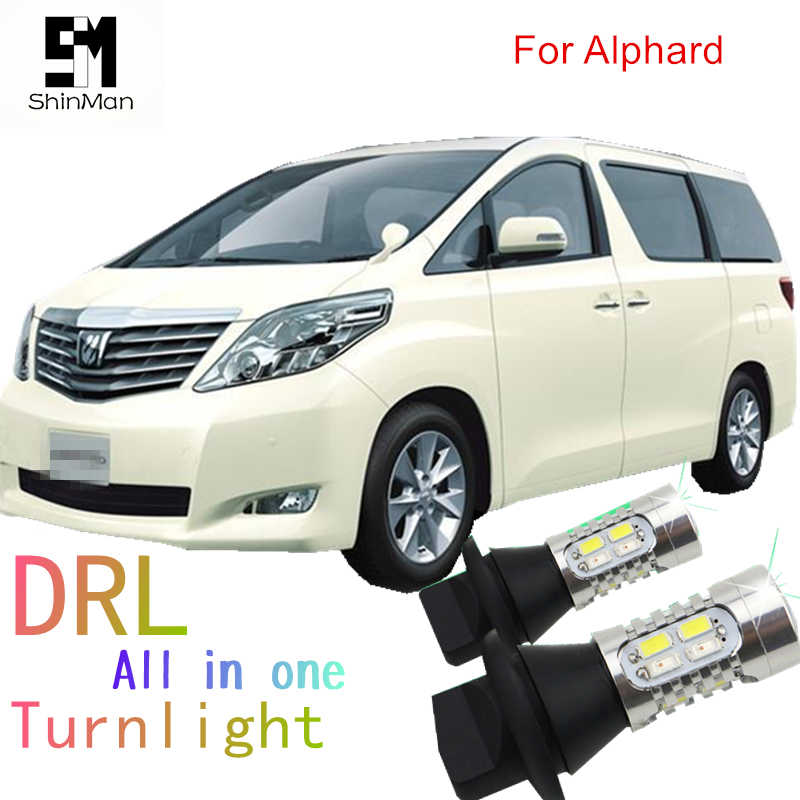 Shinman LED DRL Daytime Running Light & สัญญาณเลี้ยวด้านหน้า All In One WY21W 7440 T20 LED AUTO LED สำหรับ toyota ALPHARD ANH20 2009