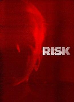 《风险》2016年美国,德国纪录片电影在线观看