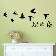 let it be quotes flying birds wall decals home decoration living room bedoom removable stickers diy vinyl art black(China)