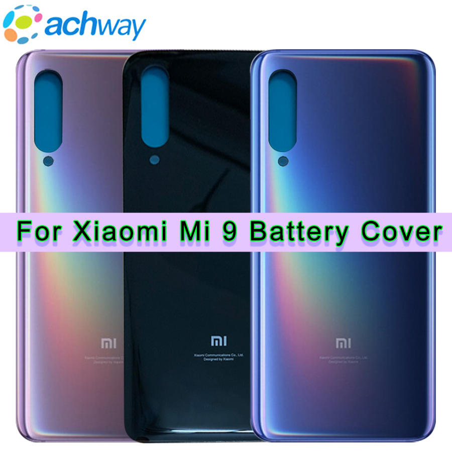Original New Xiaomi Mi 9 Battery Cover Mi9 Back Glass Panel For Xiaomi Mi 9 Battery Cover Mi 9 Rear Door Case Mi 9 HousingOriginal New Xiaomi Mi 9 Battery Cover Mi9 Back Glass Panel For Xiaomi Mi 9 Battery Cover Mi 9 Rear Door Case Mi 9 Housing