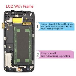 Image 3 - Für Samsung Galaxy S6 rand G925 G925I G925F LCD Display Touch Screen Digitizer Mit Rahmen Montage Ersetzen 100% Getestet