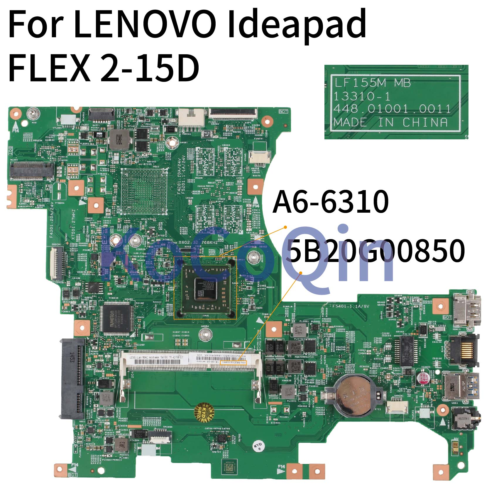 KoCoQin Laptop Motherboard For LENOVO Ideapad FLEX 2-15D A6-6310 Mainboard 5B20G00850 13310-1 448.01001.0011