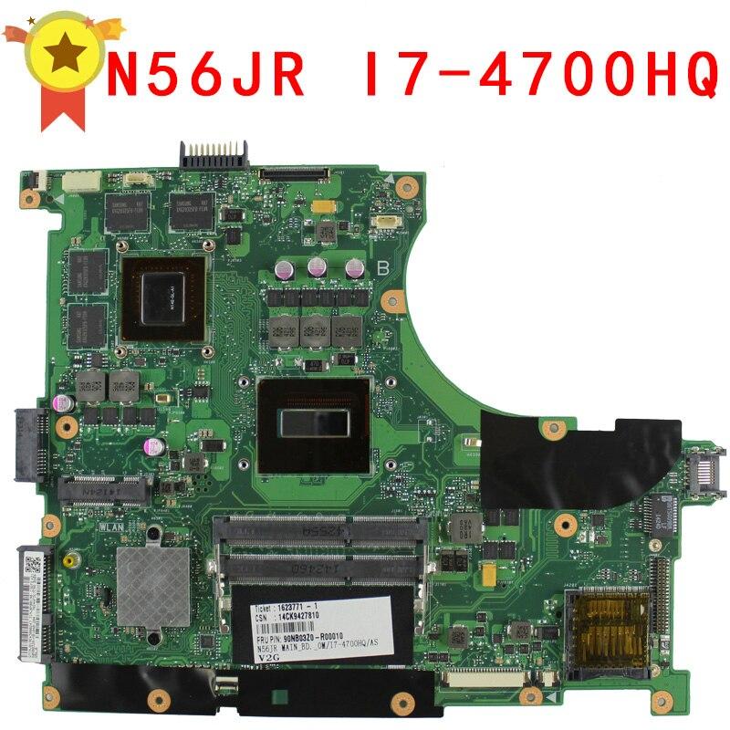 N56JR motherboard para Asus i7 4700HQ N56JR REV2.0 Mainboard GeForce GTX760M 2G GTX 760 m fit N56JK G56JK 100% probado