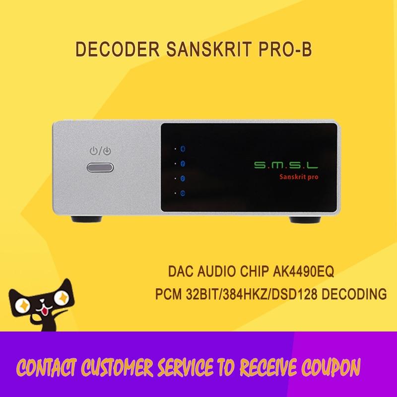 High Quality SMSL Sanskrit PRO-B Audio Decoder 32Bit/384Khz Decoding Amplifier DSD USB DAC Bluetooth 4.0 Version Asynchronous smsl sanskrit pro 32bit 384khz dsd no bluetooth 4 0 usb coaxial optial dac asynchronous professional decoder dsd hard solution