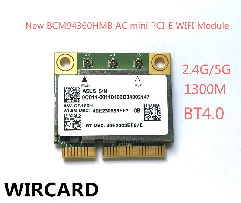 WIRCARD AW-CB160H Broadcom BCM94360HMB 802.11AC 1300Mbps Wireless WIFI WLAN Bluetooth 4.0 Mini PCI-E Card fenvi wlan network new broadcom bcm94360hmb azurewave aw cb160h 802 11ac 1300mbps wireless ac wifi bluetooth 4 0 mini pci e card