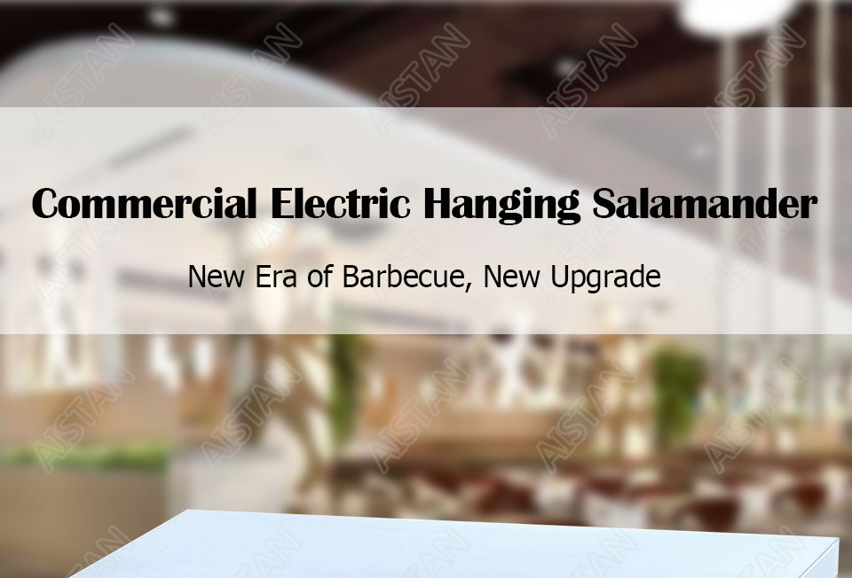 AT936 stainless steel electric hanging salamander for barbecue and kitchen equipment 1