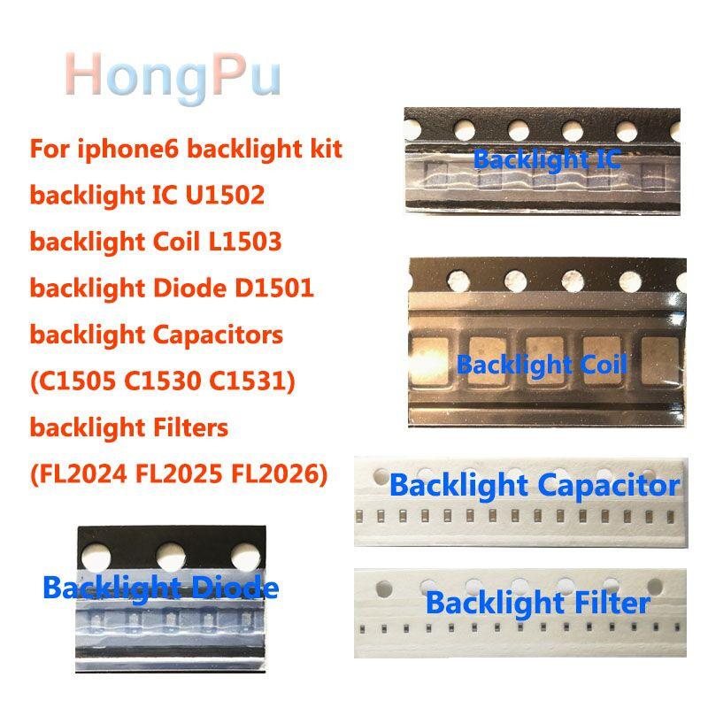 3 Set pour iphone 6 6 plus rétro-éclairage Kit ic U1502 + bobine L1503 + diode D1501 + condensateur C1530 c1531 C1505 filtre FL2024-25 26