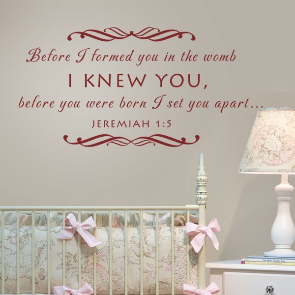 Baby Nursery Wall Decal Before I Formed You In The Womb Christian Scripture  Wall Decal 58 Part 80