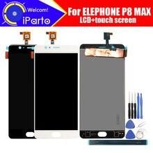5.5 بوصة Elephone P8 ماكس شاشة الكريستال السائل + مجموعة المحولات الرقمية لشاشة تعمل بلمس 100% الأصلي جديد LCD + اللمس محول الأرقام ل P8 ماكس + أدوات