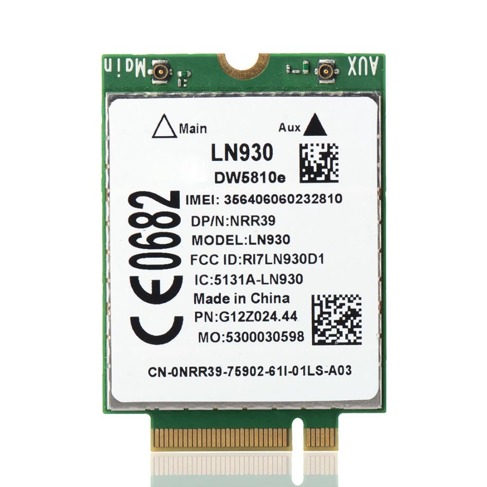 LN930 DW5810e M.2 NGFF 4G/LTE/DC-HSPA + WWAN Wireless Card DP/N NRR39 4RVMT TWH3N P15