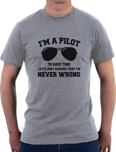 US $13 99 |I'm a Pilot I'm Never Wrong Flight School T Shirt Funny  Present-in T-Shirts from Men's Clothing on Aliexpress com | Alibaba Group