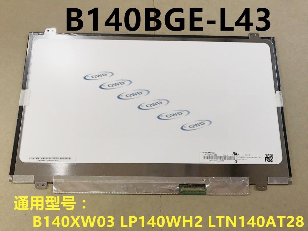 14.0 Inch TFT LCD Panel N140BGE-L43 for M4400S B4400S b490s one year warranty14.0 Inch TFT LCD Panel N140BGE-L43 for M4400S B4400S b490s one year warranty