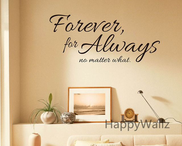 Forever For Always No Matter What Family Love Quote Wall Sticker