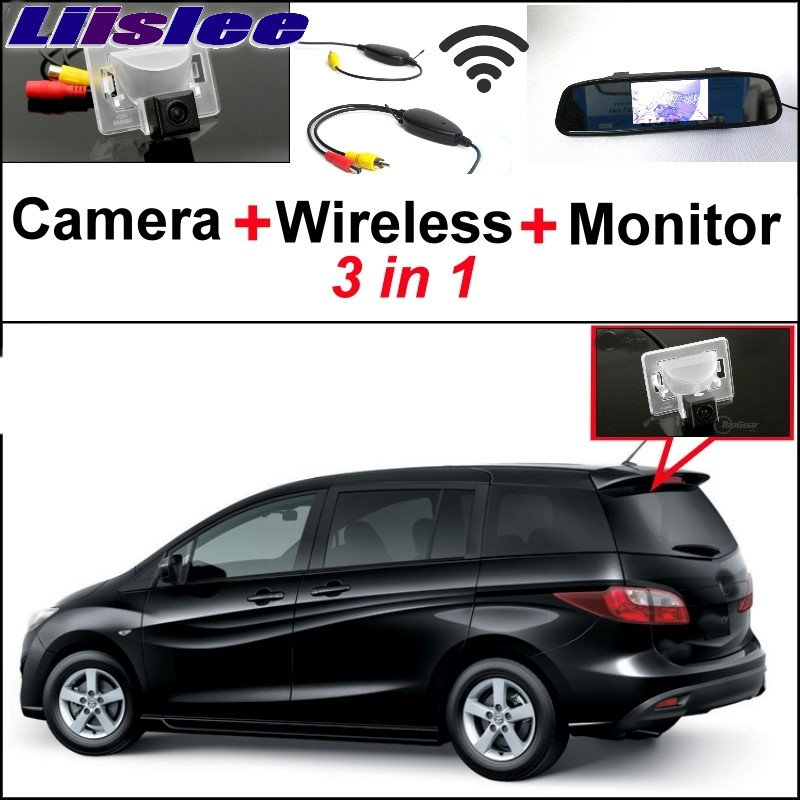 Liislee 3 in1 Special Rear View Camera Wireless Receiver + Mirror Monitor Easy DIY Back Parking System For Mazda 5 M5 2010~2017 liislee 3 in1 special rear view camera wireless receiver mirror monitor diy parking system for ford c max s max 2010 2014