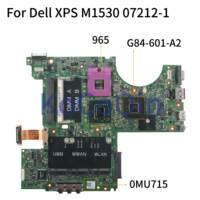 KoCoQin M1530 Mainboard Laptop motherboard Para Dell XPS DELL CN 0MU715 0MU715 07212 1 965 G84 601 A2 Placa-mãe para notebook     -