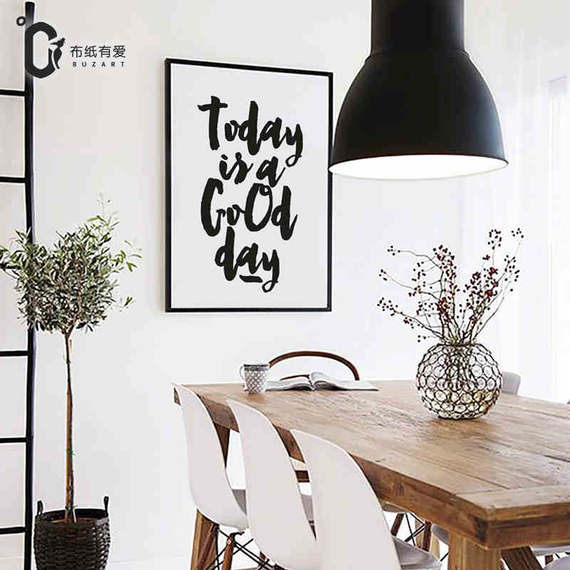 Today is a good day Art quote print Home wall Decoration picture Wall Decor Black and White poster No Frame